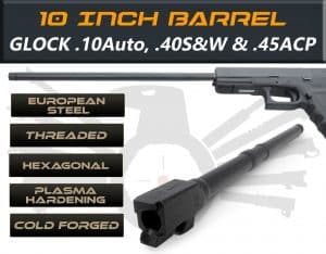 "Gen 3 & 4 Glock 10"" Barrels IGB Austria Match Grade Hexagonal 10"" Threaded Barrel For .10 Auto, .40s&w & .45acp Calibers 185"