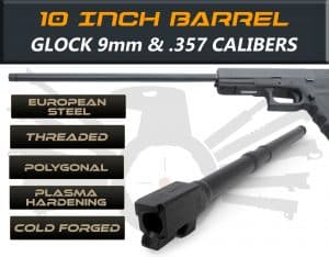 "Gen 3 & 4 Glock 10"" Barrels IGB Austria Match Grade Polygonal Profile 10"" Threaded Barrel For 9mm & .357sig Calibers 7"