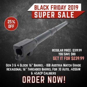 Black Friday 2019 YRSinc - Gen 3 & 4 Glock 16 Barrel - IGB Austria Match Grade Hexagonal 16 Threaded Barrel For .10 Auto, .40S&W & .45ACP Calibers(YRS) 3