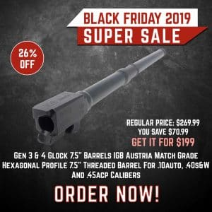 Black Friday 2019 YRSinc - Gen 3 & 4 Glock 7.5 Barrels IGB Austria Match Grade Hexagonal Profile 7.5 Threaded Barrel For .10auto, .40s&W And .45acp (YRS) 3