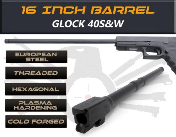"Glock Gen 5 Barrels 16"" Made By IGB Austria - Match Grade Hexagonal 16"" Threaded Barrel for .40S&W Calibers"