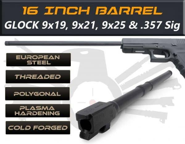 "Glock Gen 5 Long Barrels 16"" Made By IGB Austria - Match Grade Polygonal 16"" Threaded Barrel For 9x19, 9x21, 9x25 & .357 Sig Caliber"