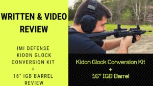 Written & Video Review IMI Defense Kidon Glock Conversion Kit + 16 IGB Barrel Review (Medium)