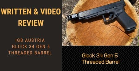 Video & Written Review IGB Austria Glock 34 Gen 5 Threaded Barrel