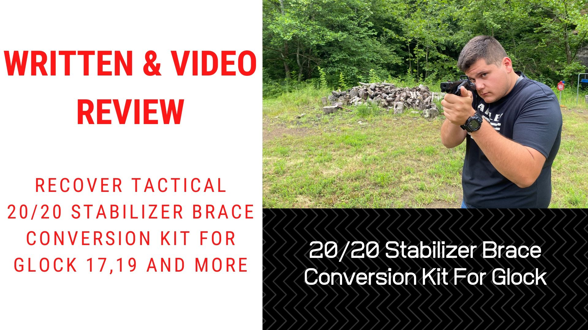 Video & Written Review Recover Tactical 2020 Stabilizer Brace Conversion Kit For Glock 17,19 And More