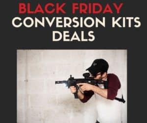 Black Friday Conversion Kits Deals