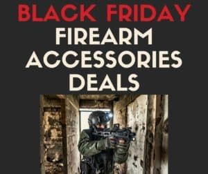 Black Friday Firearm Accessories Deals